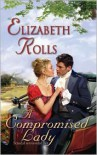 A Compromised Lady (Harlequin Historical #864) -