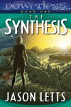 The Synthesis - Jason Letts