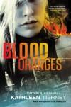 Blood Oranges - Kathleen Tierney, Caitlín R. Kiernan
