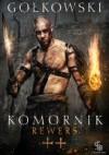 Komornik ++ Rewers - Michał Gołkowski