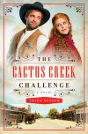 The Cactus Creek Challenge - Erica Vetsch