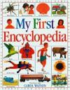 My First Encyclopedia - Carol Watson