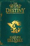 The Spook's Destiny - Joseph Delaney