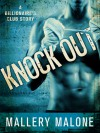 Knock Out (Billionaire's Club: New Orleans #1) - Mallery Malone