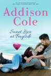 Sweet Love at Bayside - Addison Cole
