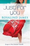 Just For You - Rosalind  James