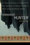 Terrorist Hunter - Anonymous