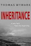 Inheritance: A Psychological Mystery and Suspense Thriller - Thomas Wymark