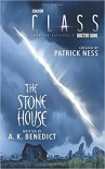 Class: The Stone House - Patrick Ness, A. K. Benedict