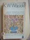 Klechdy, starożytne podania i powieści ludu polskiego i Rusi - Kazimierz Władysław Wójcicki