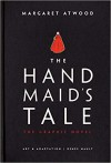 The Handmaid's Tale: The Graphic Novel - Renée Nault, Margaret Atwood