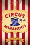 Circus Mirandus - Cassie Beasley