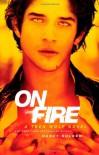 On Fire: A Teen Wolf Novel - Nancy Holder