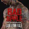 Bad Apple: Uncertain Saints MC Series, Book 4 - Tantor Audio, Lani Lynn Vale, Lloyd Mason Smith, Kendall Taylor