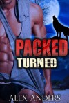 Packed: Turned - Alex Anders
