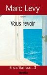 Vous revoir (French Edition) - Marc Levy