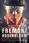 Fremont Rosenbloom: Party Assassin for Hire - Michael Bast