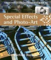 The Better Digital Photography Guide to Special Effects and Photo-Art - Michael Busselle