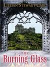 The Burning Glass - Lillian Stewart Carl