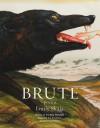 Brute: Poems - Emily Skaja