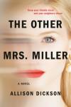 The Other Mrs. Miller - Allison Dickson