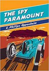 Spy Paramount - E. Phillips Oppenheim