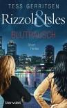 Rizzoli & Isles - Blutrausch: Short Thriller - Tess Gerritsen