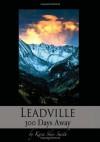 Leadville.  300 Days Away. Kindle Edition - Kara Skye Smith