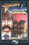 The Beast of Chicago: The Murderous Career of H. H. Holmes (A Treasury of Victorian Murder) - Rick Geary