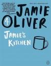 Jamie's Kitchen. Jamie Oliver - Jamie Oliver