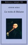 La recita di Bolzano - Sándor Márai, Marinella D'Alessandro