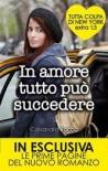 In amore tutto può succedere - Cassandra Rocca
