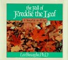 The Fall of Freddie the Leaf: A Story Of Life For All Ages - Leo Buscaglia