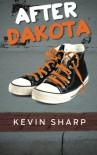 After Dakota - Kevin  Sharp