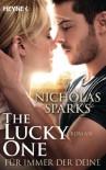 The Lucky One - Für immer der Deine/Film: Roman - Nicholas Sparks