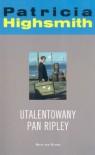 Utalentowany pan Ripley - Patricia Highsmith