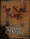 The Red King - Rosemary O'Malley