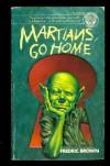 Martians, Go Home - Fredric Brown