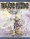 Blue Rose: The Role Playing Game of Romantic Fantasy - Jeremy Crawford, Stephanie Pui-Man Law, Dawn Elliott