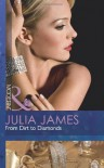 From Dirt to Diamonds - Julia James