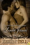 Kissin' Tell (Rough Riders, #13) - Lorelei James
