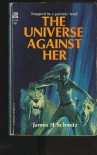 Universe against Her - James Schmitz
