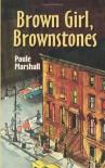 Brown Girl, Brownstones - Paule Marshall