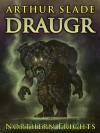 Draugr (Northern Frights, #1) - Arthur Slade