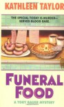 Funeral Food - Kathleen Taylor