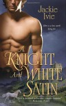A Knight and White Satin - Jackie Ivie