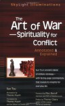 The Art of War—Spirituality for Conflict: Annotated & Explained - Thomas Huynh, Sun Tzu, Marc Benioff, Thomas Cleary