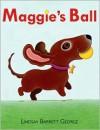 Maggie's Ball - Lindsay Barrett George