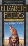 The Mummy Case  - Elizabeth Peters, Barbara Rosenblat