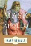 The Mask of Apollo - Mary Renault